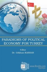 Paradigms of Political Economy For Turkey