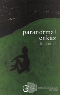 Paranormal Enkaz