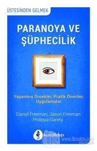 Paranoya ve Şüphecilik