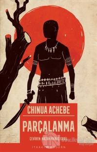 Parçalanma Chinua Achebe