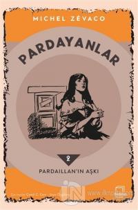 Pardayanlar 2 - Pardaillan'ın Aşkı