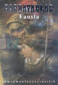 Pardayanlar 3-Fausta