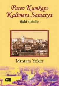Parev Kumkapı Kalimera Samatya %10 indirimli Mustafa Yoker