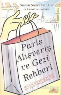 Paris Alışveriş ve Gezi Rehberi