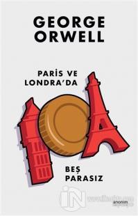 Paris ve Londra'da Beş Parasız