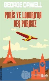 Paris ve Londra'da Beş Parasız George Orwell