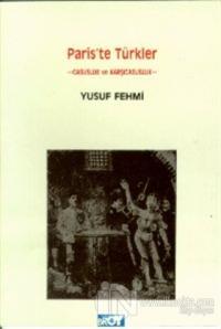 Paris'te Türkler Casusluk ve Karşı Casusluk