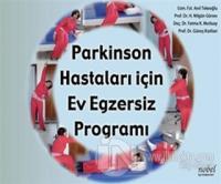 Parkinson Hastaları için Ev Egzersiz Programı