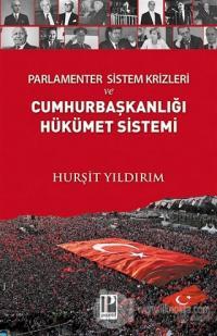 Parlamenter Sistem Krizleri ve Cumhurbaşkanlığı Hükümet Sistemi %18 in