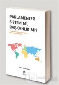 Parlamenter Sistem mi Başkanlık mı?