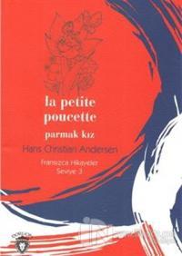 Parmak Kız Fransızca Hikayeler Seviye 3