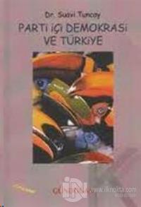 Parti İçi Demokrasi ve Türkiye