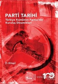 Parti Tarihi 1. Kitap Kolektif