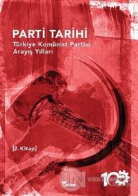 Parti Tarihi - 2. Kitap