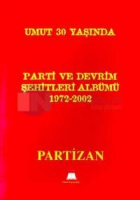 Parti ve Devrim Şehitleri Albümü 1972-2002 Partizan