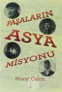 Paşalar'ın Asya Misyonu %15 indirimli Murat Çulcu