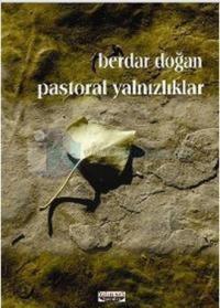 Pastoral Yalnızlıklar