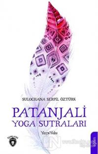 Patanjali Yoga Sutraları %35 indirimli Sulochana Serpil Öztürk