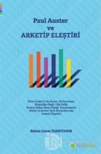 Paul Auster ve Arketip Eleştiri Bülent Cercis Tanrıtanır