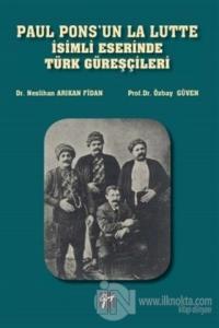 Paul Pons'un La Lutte İsimli Eserinde Türk Güreşçileri Özbay Güven