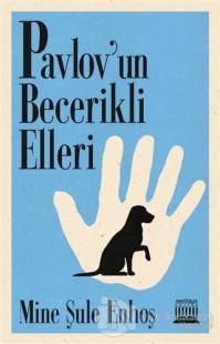 Pavlov'un Becerikli Elleri
