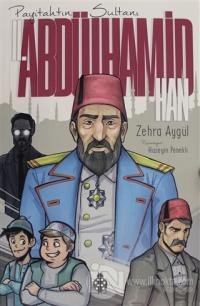 Payitahtın Sultanı 2. Abdülhamit Han