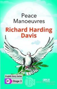 Peace Manoeuvres - İngilizce Hikayeler B1 Stage 3