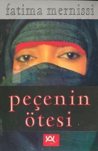 Peçenin Ötesi İslam Toplumunda Kadın-Erkek Dinamikleri
