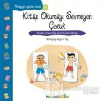 Pedagojik Öyküler 26 - Kitap Okumayı Sevmeyen Çocuk