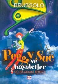 Peggy Sue ve Hayaletler 3-Uçurumdaki Kelebek