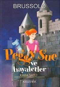 Peggy Sue ve Hayaletler 5-Kara Şato