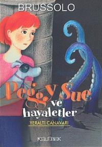 Peggy Sue ve Hayaletler 6-Yeraltı Canavarı