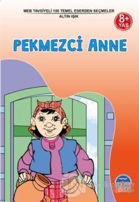 Pekmezci Anne