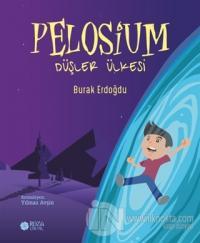 Pelosium - Düşler Ülkesi