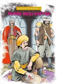 Pembe İncili Kaftan - Ömer Seyfettin Hikayeleri 2