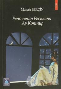 Penceremin Pervazına Ay Konmuş