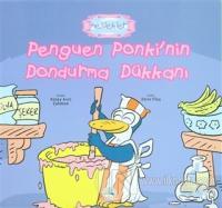 Penguen Ponki'nin Dondurma Dükkanı