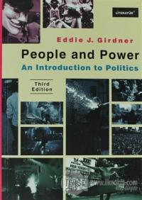 People And Power: An Introduction to Politics Third Edition