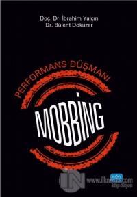 Performans Düşmanı Mobbing