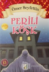 Perili Köşk - Ömer Seyfettin Dizisi
