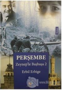 Perşembe - Zeynep'le Başbaşa 2