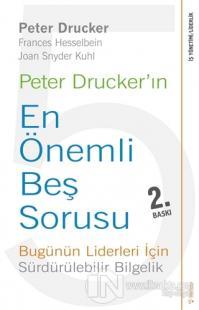 Peter Drucker'ın En Önemli Beş Sorusu