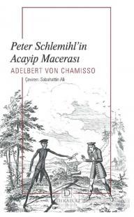 Peter Schlemihl'in Acayip Macerası Adelbert Von Chamisso