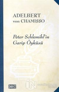 Peter Schlemihl'in Garip Öyküsü