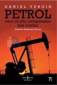Petrol - Para ve Güç Çatışmasının Epik Öyküsü