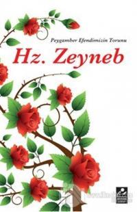Peygamber Efendimizin Torunu Hz. Zeyneb