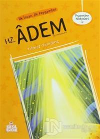 Peygamber Hikayeleri - 1: Hz. Adem (Aleyhisselam)
