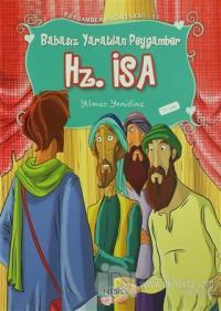 Peygamber Hikayeleri 12:  Hz. İsa (Aleyhisselam)