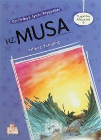 Peygamber Hikayeleri - 8: Hz. Musa (Aleyhisselam)
