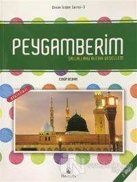 Peygamberim Sallallahu Aleyhi Vesellem - Dinim İslam Serisi 3